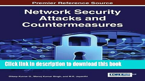 Read Network Security Attacks and Countermeasures (Advances in Information Security, Privacy, and