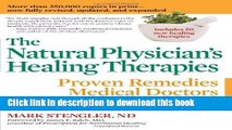 Read Books The Natural Physician s Healing Therapies: Proven Remedies Medical Doctors Don t Know