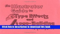 Download An Adobe Illustrator Guide to Type Effects and Logo-Building  PDF Free