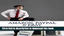 Read Amazon, Paypal, eBay: A Road Map and History Ebook Free