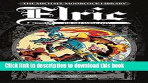 Read Book The Michael Moorcock Library - Elric Vol 3: The Dreaming City PDF Free
