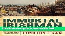 [PDF] The Immortal Irishman: The Irish Revolutionary Who Became an American Hero Download Online