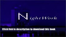 Read Nightwork: A History of Hacks and Pranks at MIT PDF Free