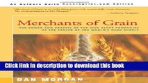 Download Books Merchants of Grain: The Power and Profits of the Five Giant Companies at the Center