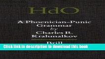 Read Book A Phoenician-Punic Grammar (Handbuch der Orientalistik) PDF Free