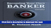 Read Becoming Your Own Banker  Ebook Free