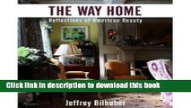 Read Book The Way Home: Reflections on American Beauty [Hardcover] ebook textbooks