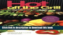 Read Books Hot Off The Grill: The Healthy Exchanges Electric Cookbook (Healthy Exchanges