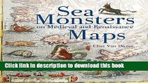 Read Book Sea Monsters on Medieval and Renaissance Maps ebook textbooks