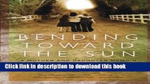 Read|Download} Bending Toward the Sun: A Mother and Daughter Memoir Ebook Online