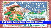 Download A Glimpse of Eternal Snows (Bradt Travel Guides (Travel Literature))  Read Online