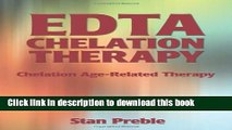 [PDF] EDTA Chelation Therapy: Standard Medical Procedures, Bypass Surgery, Stents  Read Online