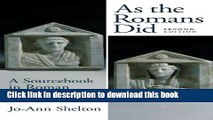 Read As the Romans Did: A Sourcebook in Roman Social History, 2nd Edition  Ebook Free