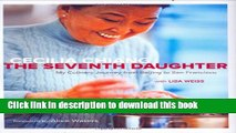 Read Books The Seventh Daughter: My Culinary Journey from Beijing to San Francisco ebook textbooks
