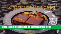 Read Books Tofu! Tofu! Tofu!: Chinese Style ebook textbooks