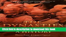 Read The Dynasties of China: A History  Ebook Free