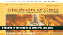 Read Books Merchants of Grain: The Power and Profits of the Five Giant Companies at the Center of