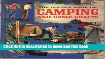 Read Books Golden Book of Camping and Camp Crafts: Tents and Tarpaulins, Packs and Sleeping Bags;