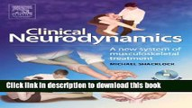 Download Clinical Neurodynamics: A New System of Neuromusculoskeletal Treatment  EBook