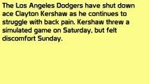 Dodgers shut down Clayton Kershaw due to back discomfort.