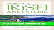 Download Finding Your Irish Ancestors: A Beginner s Guide (Finding Your Ancestors) PDF Free