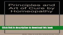 Read Principles and Art of Cure by Homeopathy  Ebook Free