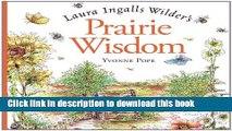 Download Laura Ingalls Wilder s Prairie Wisdom Ebook Free