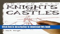 Download How to Draw Knights and Castles PDF Online