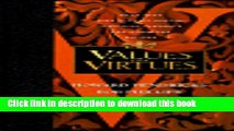 Download Values and Virtues: Two Thousand Classic Quotes, Awesome Thoughts, and Humorous Sayings