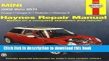 [Download] Mini Cooper, Cooper S, Clubman   Clubman S: 2002 Through 2011 (Haynes Repair Manual)