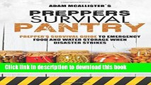 Read Prepper s Survival Pantry: Prepper s Survival Guide to Emergency Food and Water Storage When