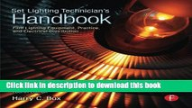Download Books Set Lighting Technician s Handbook: Film Lighting Equipment, Practice, and