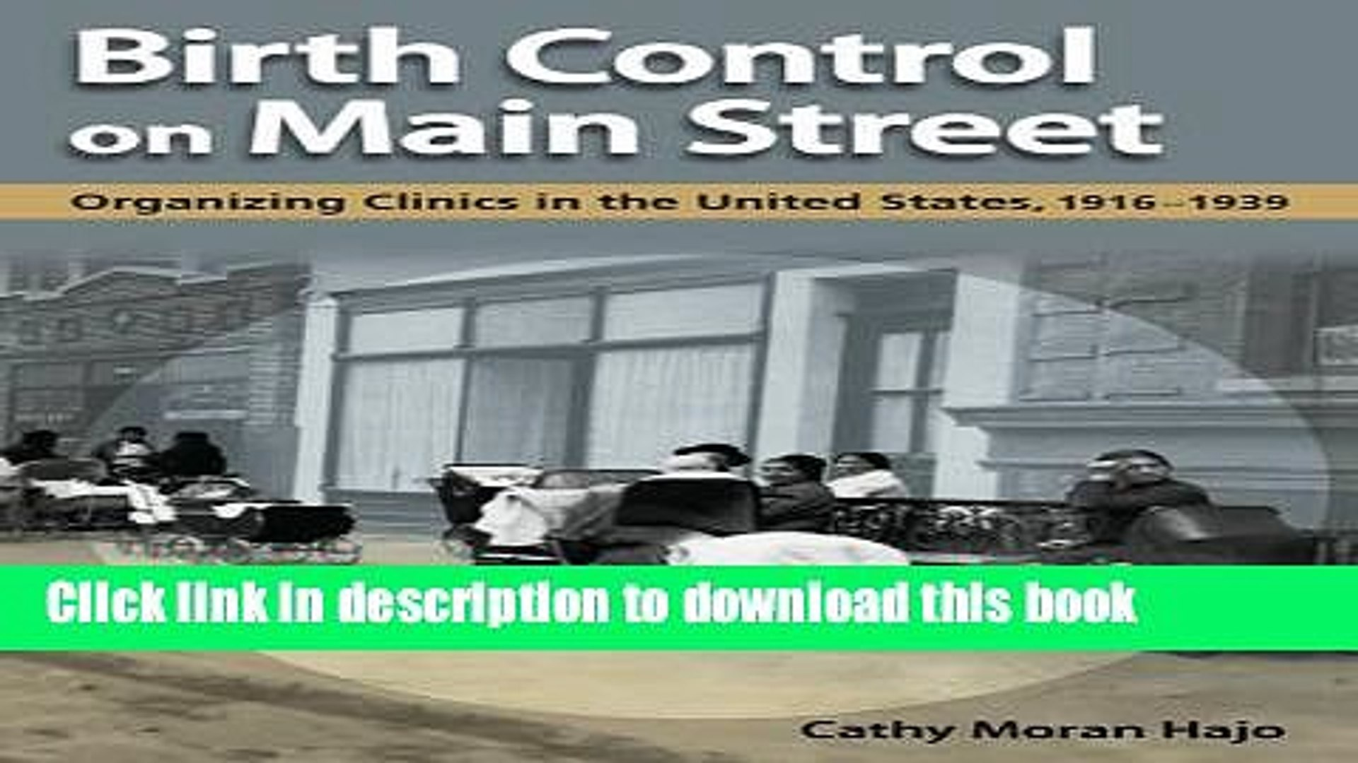 [PDF] Birth Control on Main Street: Organizing Clinics in the United States, 1916-1939 [Read] Online