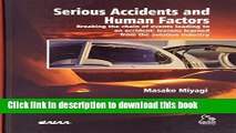 Read Serious Accidents and Human FactorsBreaking the Chain of Events Leading to an Accident PDF
