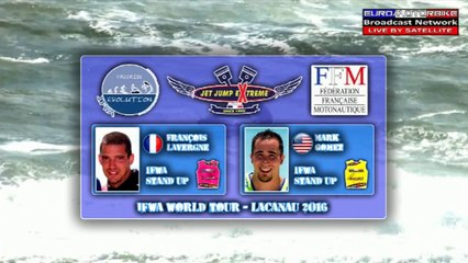 Finale Stand Up - Mark Gomez VS François Lavergne - IFWA World Tour JET JUMP EXTREME 2nd Stop - LACANAU 2016