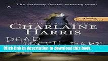 Read Dead Until Dark: A Sookie Stackhouse Novel Ebook Free