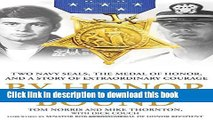 Read By Honor Bound: Two Navy SEALs, the Medal of Honor, and a Story of Extraordinary Courage PDF