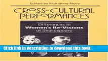 [PDF] Cross-Cultural Performances: Differences in Women s Re-Visions of Shakespeare [Download]