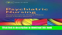 Read Psychiatric Nursing: Assessment, Care Plans, and Medications E-Book Free