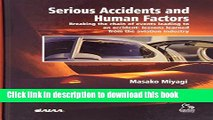 Read Serious Accidents and Human FactorsBreaking the Chain of Events Leading to an Accident Ebook