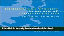 Read Books Industrial Policy in an Era of Globalization: Lessons from Asia (Policy Analyses in