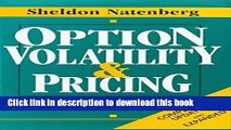 Read Books Option Volatility   Pricing: Advanced Trading Strategies and Techniques E-Book Free
