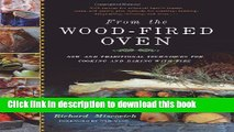 Read From the Wood-Fired Oven: New and Traditional Techniques for Cooking and Baking with Fire