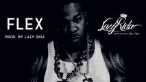 Busta Rhymes Type Rap Beat Hip Hop Instrumental - Flex (prod. by Lazy Rida Beats)