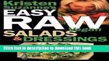 Read Kristen Suzanne s EASY Raw Vegan Salads   Dressings: Fun   Easy Raw Food Recipes for Making