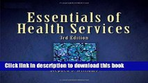 [Download] Essentials of Health Services (Delmar Series in Health Services Administration) [Read]