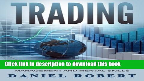 Read Books Trading: A Simple Roadmap To Successful Day Trading Strategies, Money Management and