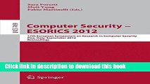 Read Computer Security -- ESORICS 2012: 17th European Symposium on Research in Computer Security,