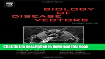 Download Biology of Disease Vectors, Second Edition (Marquardt, Biology of Disease Vectors)