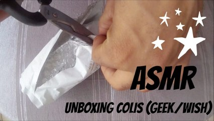 ASMR Unboxing Colis (App Geek)